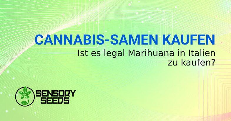 Ist es legal Marihuana in Italien zu kaufen
