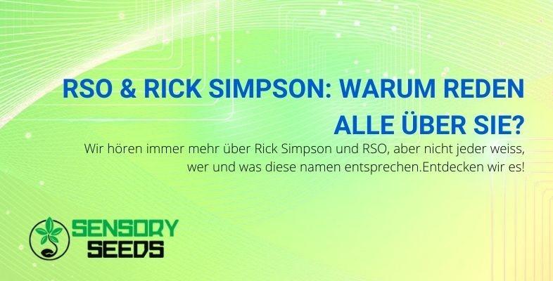 Wer sind Rick Simpson und das RSO?